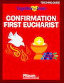 PFLA-8307: Together in Jesus: Confirmation with First Eucharist 2018: Teaching Guide