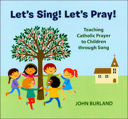 Let's Sing! Let's Pray Music CD