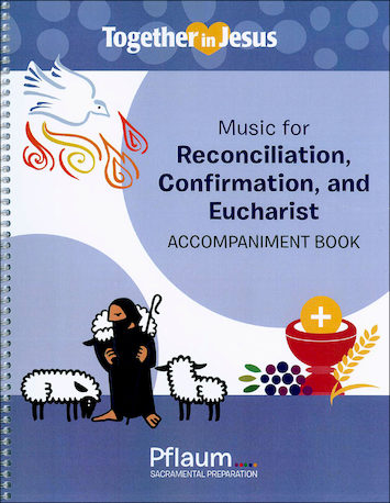 Together in Jesus: First Reconciliation 2018: Accompaniment Book