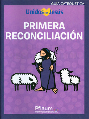 Primera Reconciliación, Spanish, Teaching Guide