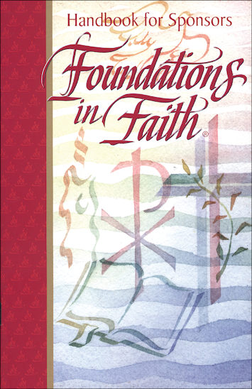 Foundations in Faith: Handbook for Sponsors