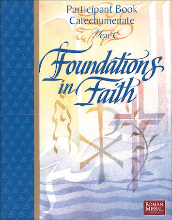 Foundations in Faith: Participant Book Year C