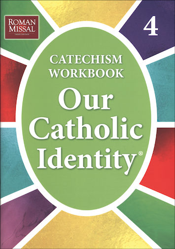 Our Catholic Identity Catechism Workbook Series: Grade 4, Student Workbook