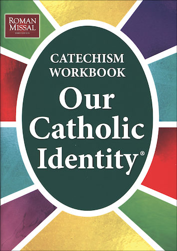 Our Catholic Identity Catechism Workbook Series: Ungraded, Student Workbook