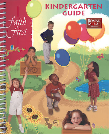 Faith First Kindergarten: Teacher/Catechist Guide