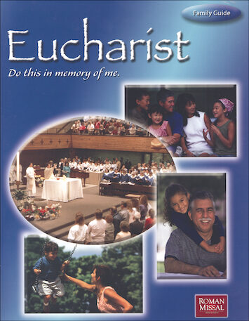 Eucharist: Do This in Memory of Me: Family Guide