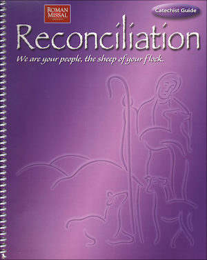 Reconciliation: We Are Your People...: Catechist Guide