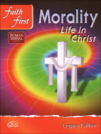 Faith First Legacy, Jr. High: Morality, Student Book