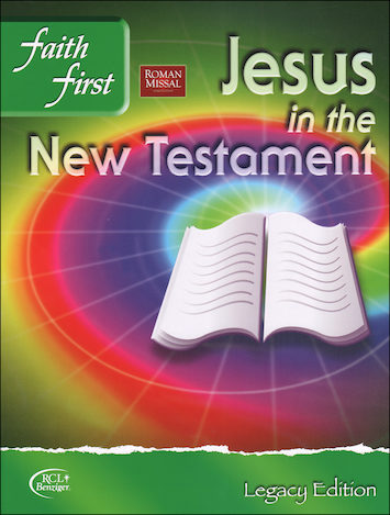 Faith First Legacy, Jr. High: Jesus in the New Testament, Student Book