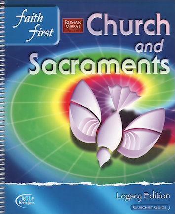 Faith First Legacy, Jr. High: Church and Sacraments, Catechist Guide, Parish Edition