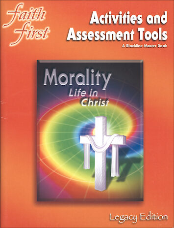 Faith First Legacy, Jr. High: Morality, Activities & Assessment Tools