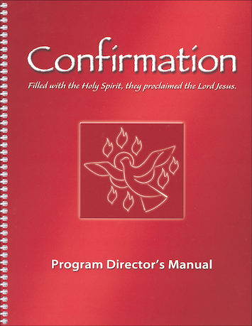 Confirmation: Filled with the Holy Spirit...: Director Manual