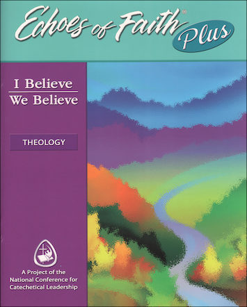 Echoes of Faith Plus: Echoes of Faith Plus: Theology--I Believe, We Believe, Booklet with CD-ROM