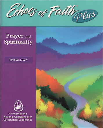 Echoes of Faith Plus: Echoes of Faith Plus: Theology--Prayer and Spirituality, Booklet with CD-ROM