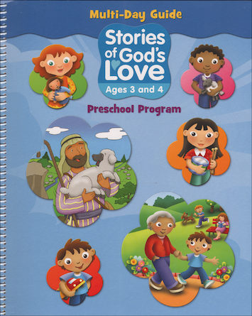 Stories of God's Love: Ages 3-4, Teacher Manual, School Edition