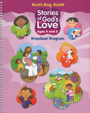 Stories of God's Love: Ages 4-5, Teacher Manual, School Edition