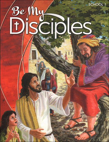 Be My Disciples, 1-6: Grade 1, Student Book, School Edition