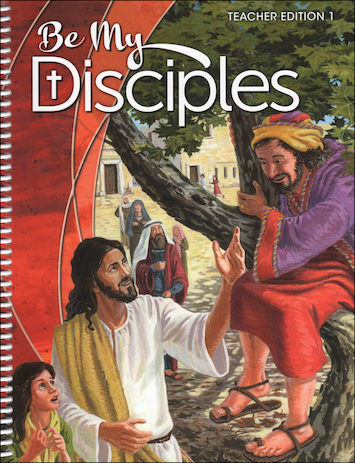 Be My Disciples, 1-6: Grade 1, Teacher Manual, School Edition