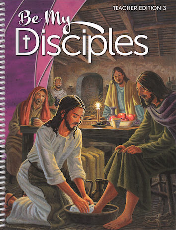 Be My Disciples, 1-6: Grade 3, Teacher Manual, School Edition