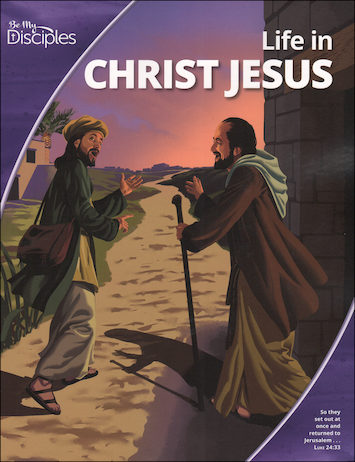 Be My Disciples, Jr. High: Life in Christ Jesus, Student Book
