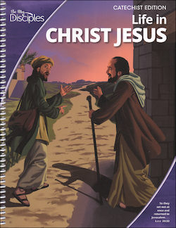 Life in Christ Jesus, Catechist Guide