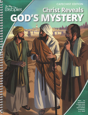 Be My Disciples, Jr. High: Christ Reveals God's Mystery, Catechist Guide, Parish Edition