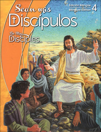 Sean mis Discipulos, 1-6: Grade 4, Student Book, Parish Edition