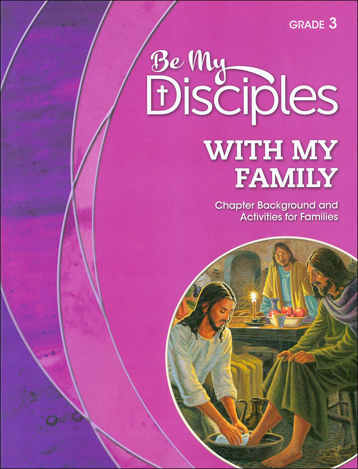 Be My Disciples, 1-6: With My Family, Grade 3, Family Book