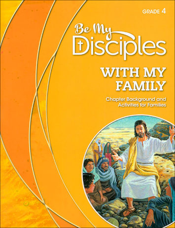 Be My Disciples, 1-6: With My Family, Grade 4, Family Book