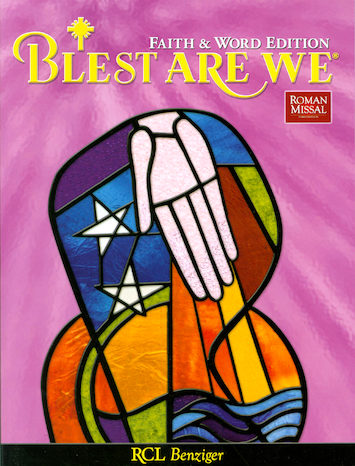 Blest Are We Faith and Word, 1-8: Grade 4, Student Book, Parish Edition