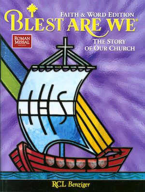 Blest Are We Faith and Word, 1-8: The Story of Our Church, Grade 8, Student Book