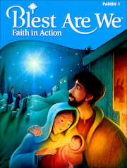 Blest Are We Faith in Action, K-8: Grade 1, Student Book, Parish Edition