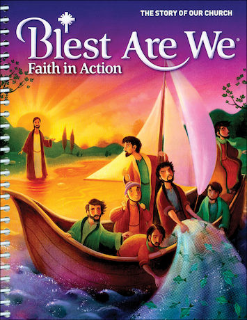 Blest Are We Faith in Action, K-8: Grade 8, Catechist Guide, Parish Edition
