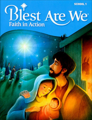 Blest Are We Faith in Action, K-8: Grade 1, Student Book, School Edition