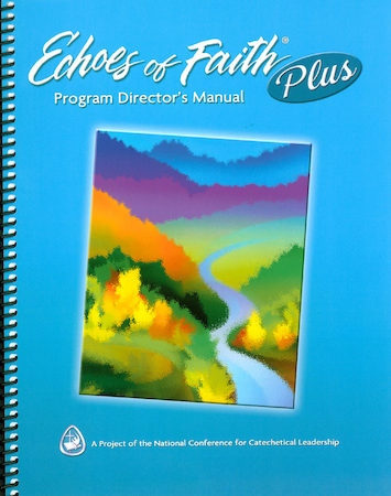 Echoes of Faith Plus: Echoes of Faith Plus: Director Manual