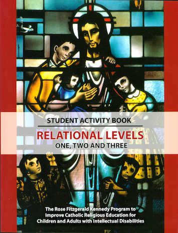 Rose Fitzgerald Kennedy Program: Relational Student Activity Book