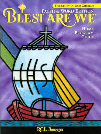 Blest Are We Faith and Word, 1-8: Grade 8, Home Program