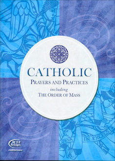 Catholic Prayers and Practices