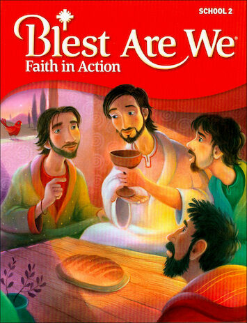 Blest Are We Faith in Action, K-8: Grade 2, Student Book, School Edition