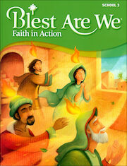 Blest Are We Faith in Action, 1-8: Grade 3, Student Book, School Edition