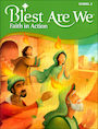 RCLB-601735: Blest Are We Faith in Action, 1-8: Grade 3, Student Book, School Edition