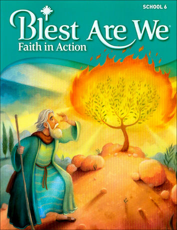 Blest Are We Faith in Action, K-8: Grade 6, Student Book, School Edition