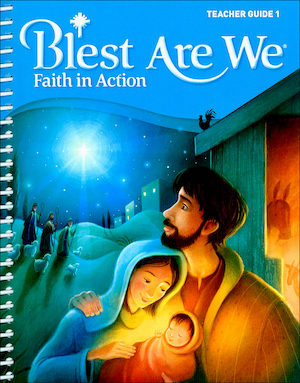 Blest Are We Faith in Action, K-8: Grade 1, Teacher Manual, School Edition