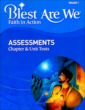 Blest Are We Faith in Action, K-8: Grade 1, Assessment Book