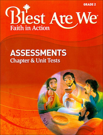 Blest Are We Faith in Action, K-8: Grade 2, Assessment Book