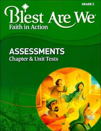 Blest Are We Faith in Action, K-8: Grade 3, Assessment Book