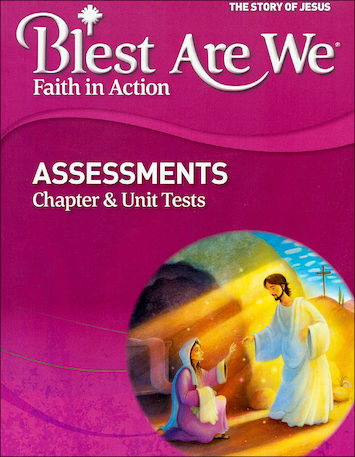 Blest Are We Faith in Action, K-8: Grade 4, Assessment Book