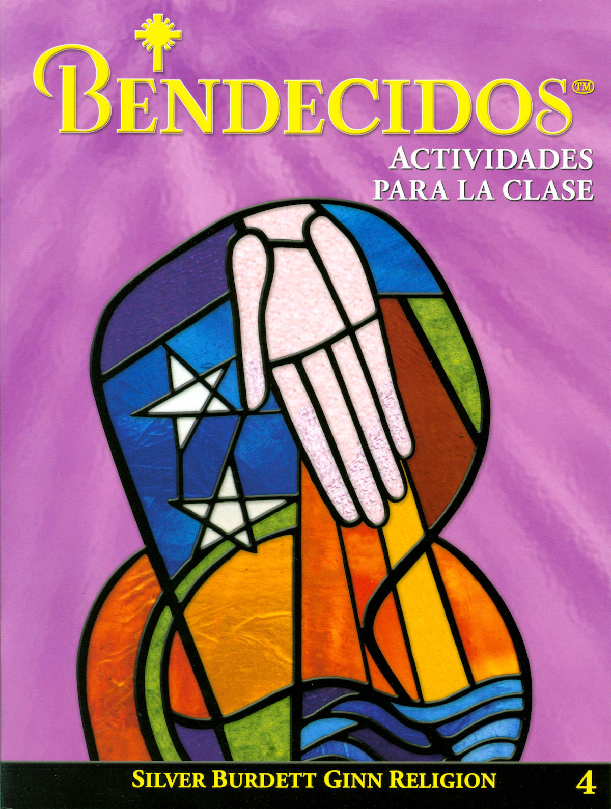 Bendecidos, 1-6: Grade 4, Classroom Activities Spanish