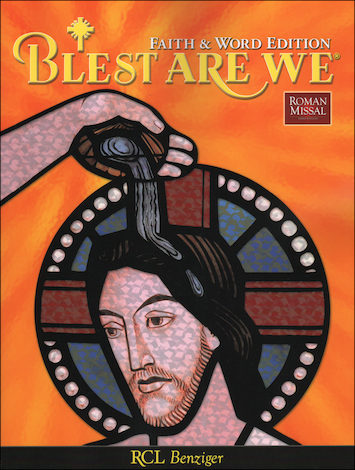 Blest Are We Faith and Word, 1-8: Grade 5, Student Book, Parish Edition