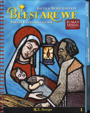 Blest Are We Faith and Word, 1-8: Grade 1, Catechist Guide, Parish Edition